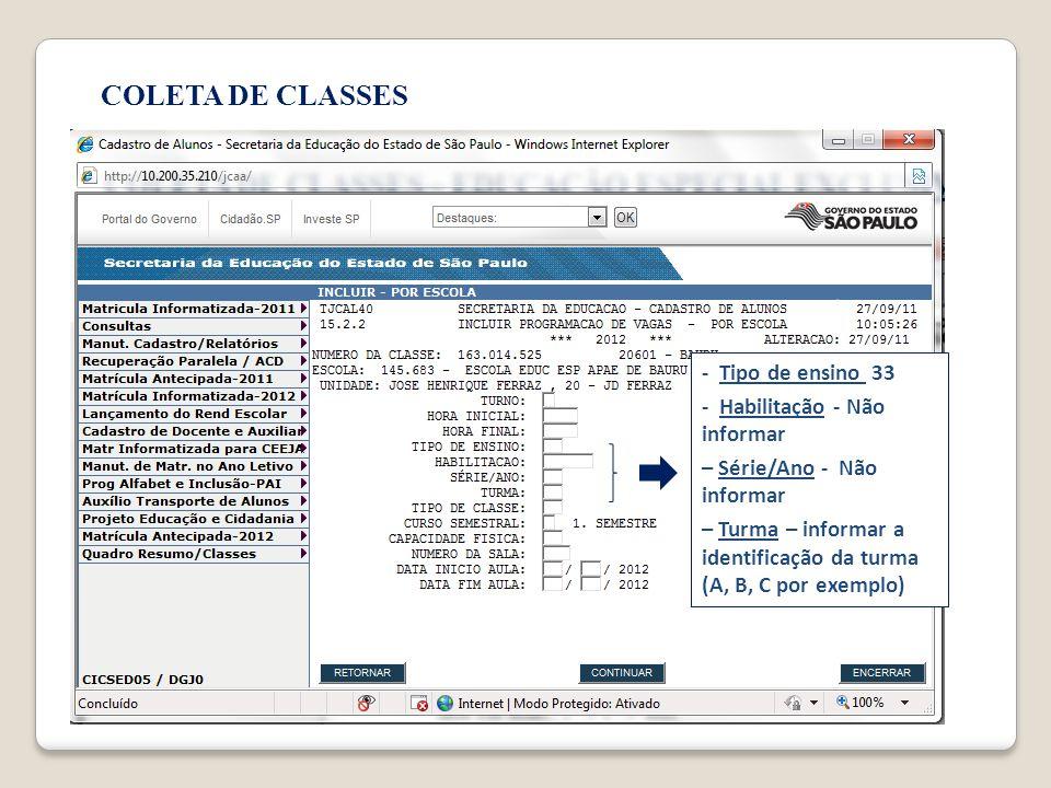 COLETA DE CLASSES - Tipo de ensino 33 - Habilitação - Não informar