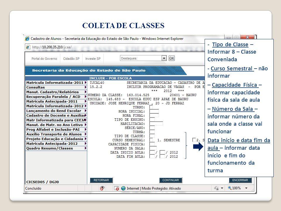 COLETA DE CLASSES - Tipo de Classe – Informar 8 – Classe Conveniada