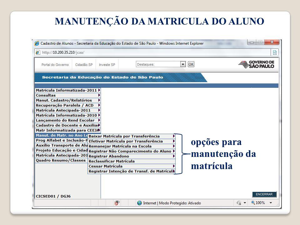 MANUTENÇÃO DA MATRICULA DO ALUNO