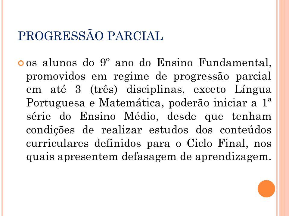 PROGRESSÃO PARCIAL