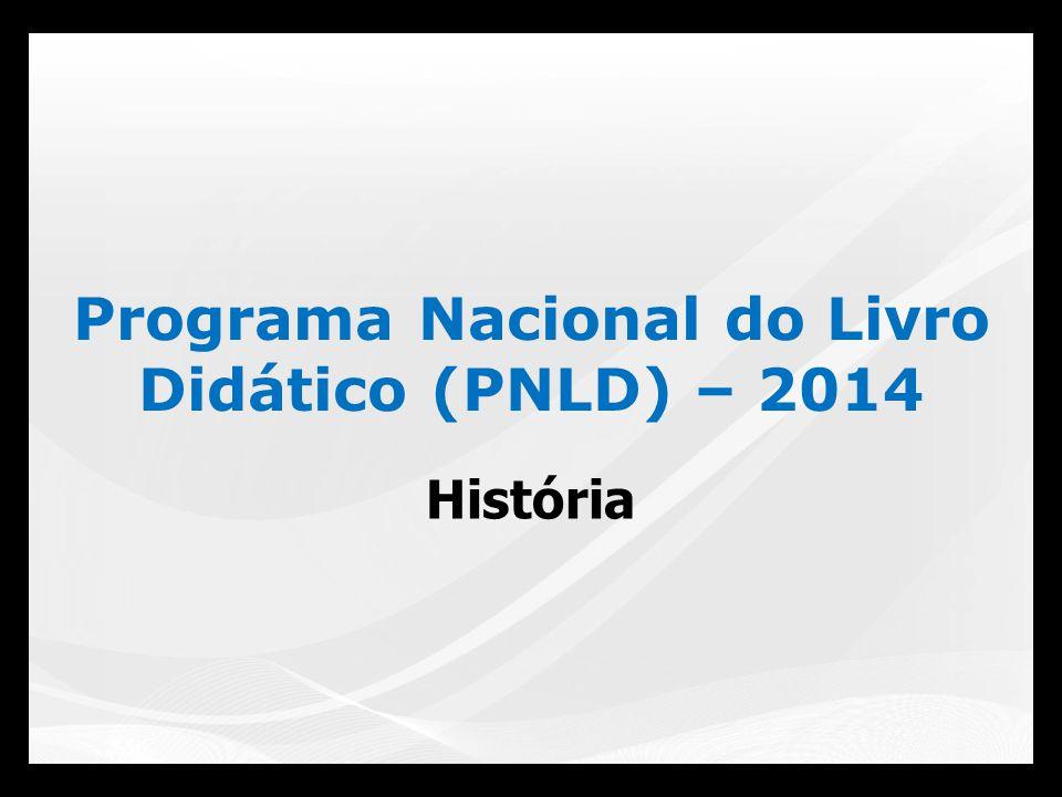 Programa Nacional do Livro Didático (PNLD) – 2014