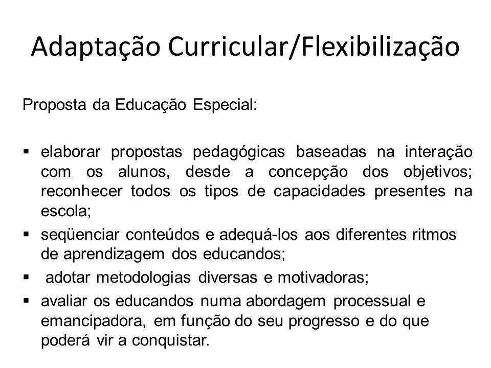 Adaptação Curricular/Flexibilização