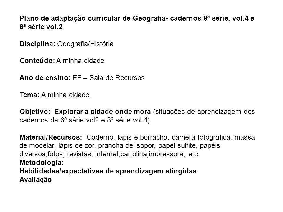 Plano de adaptação curricular de Geografia- cadernos 8ª série, vol