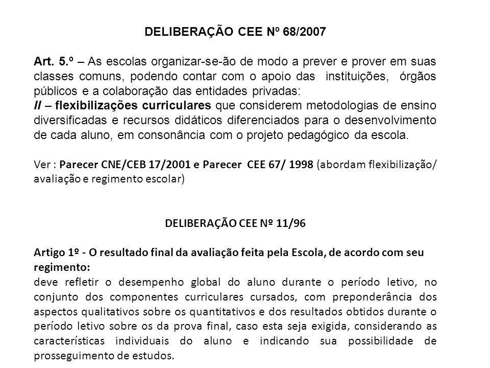 DELIBERAÇÃO CEE Nº 68/2007