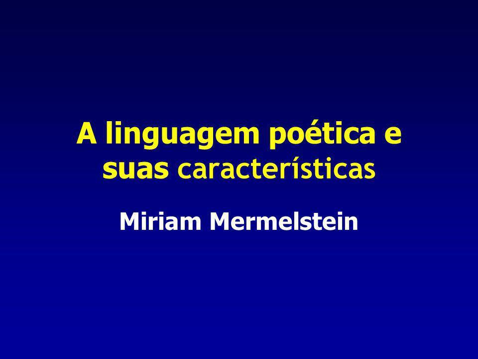 A linguagem poética e suas características