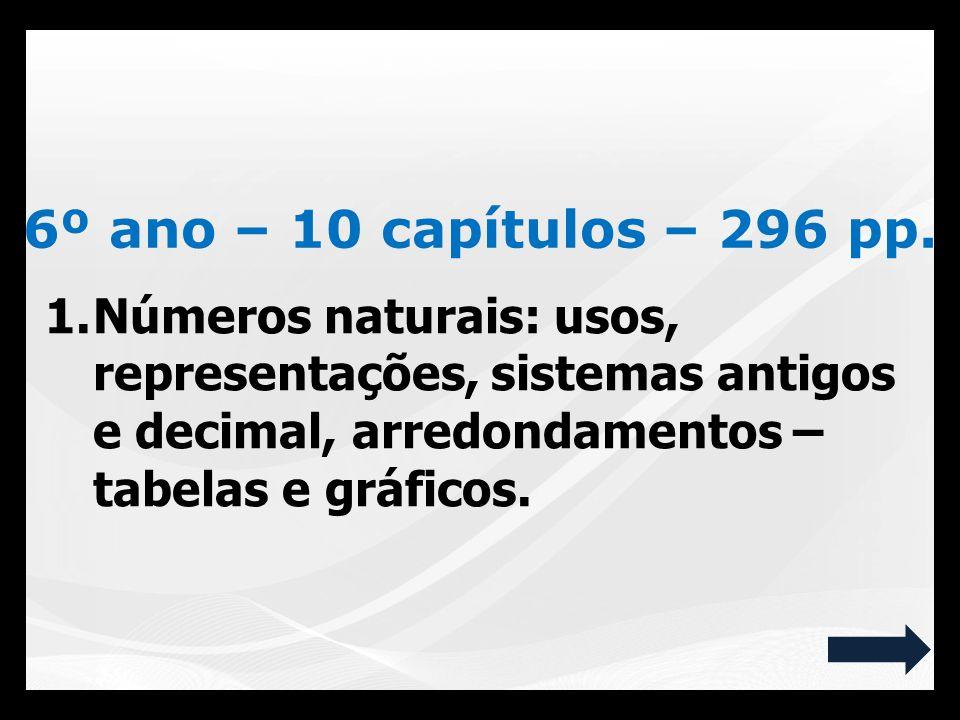 6º ano – 10 capítulos – 296 pp.