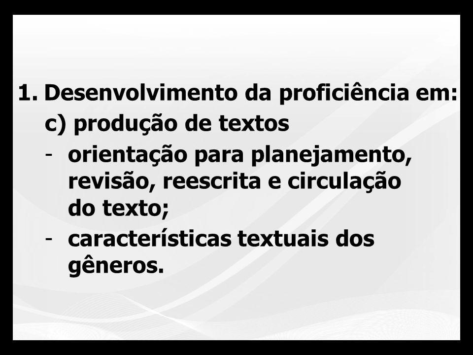 Desenvolvimento da proficiência em:
