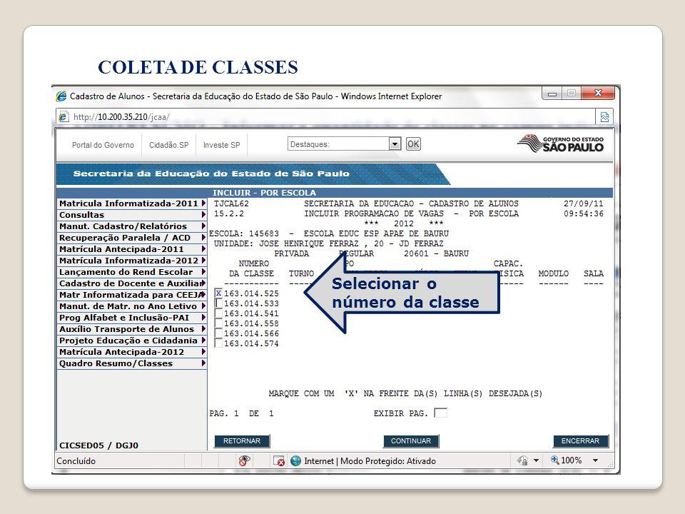 COLETA DE CLASSES Selecionar o número da classe