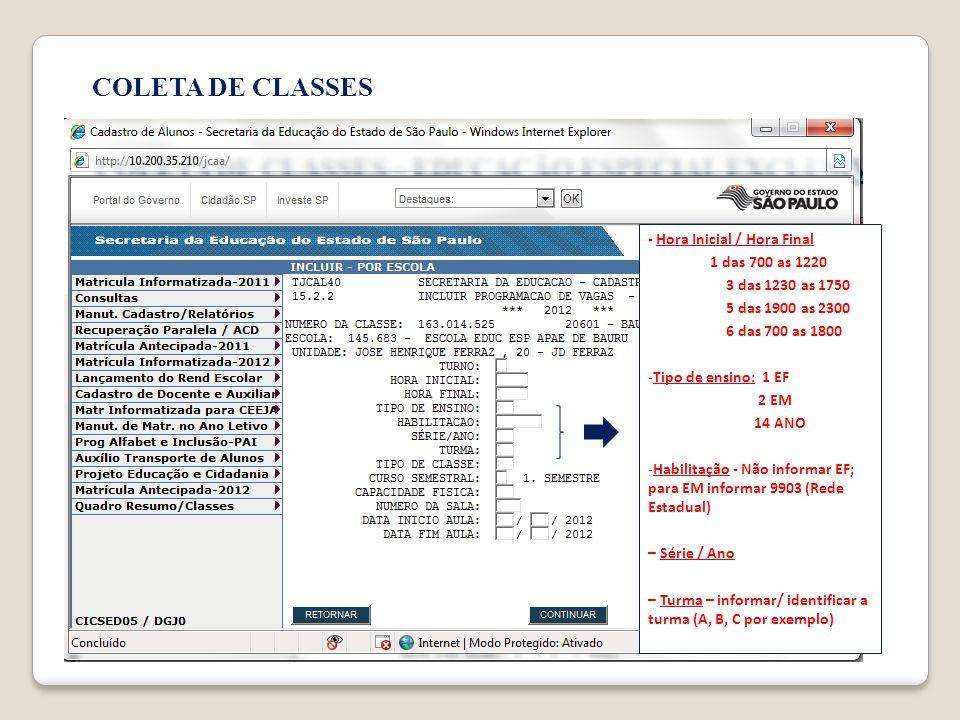 COLETA DE CLASSES - Hora Inicial / Hora Final 1 das 700 as 1220