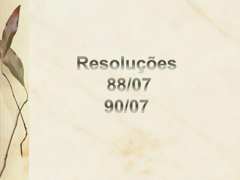 Resoluções 88/07 90/07