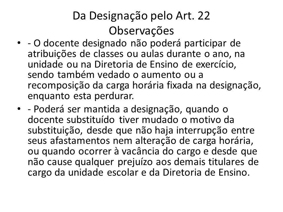 Da Designação pelo Art. 22 Observações