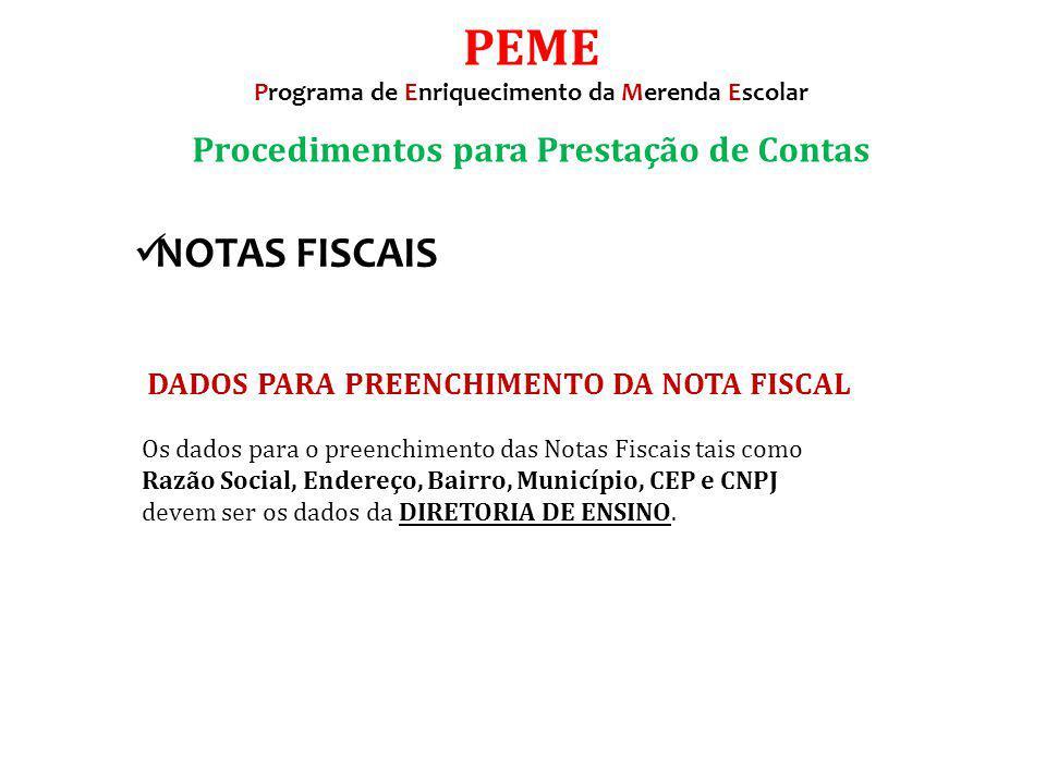 PEME NOTAS FISCAIS Procedimentos para Prestação de Contas