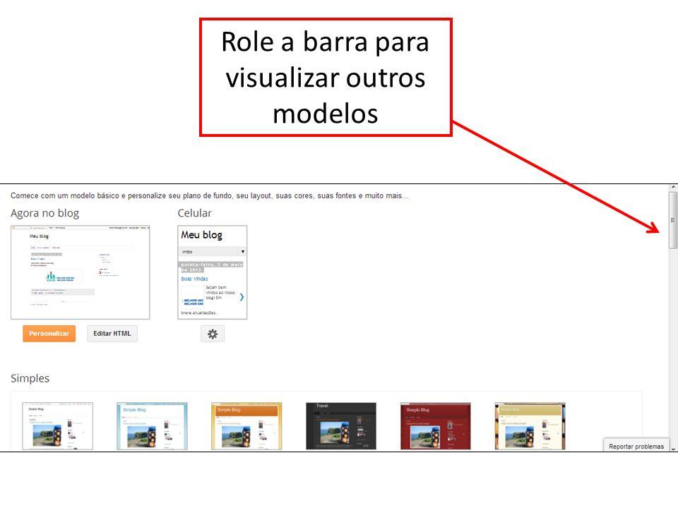 Role a barra para visualizar outros modelos