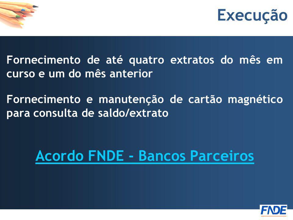 Acordo FNDE - Bancos Parceiros
