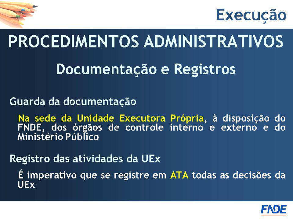 PROCEDIMENTOS ADMINISTRATIVOS Documentação e Registros