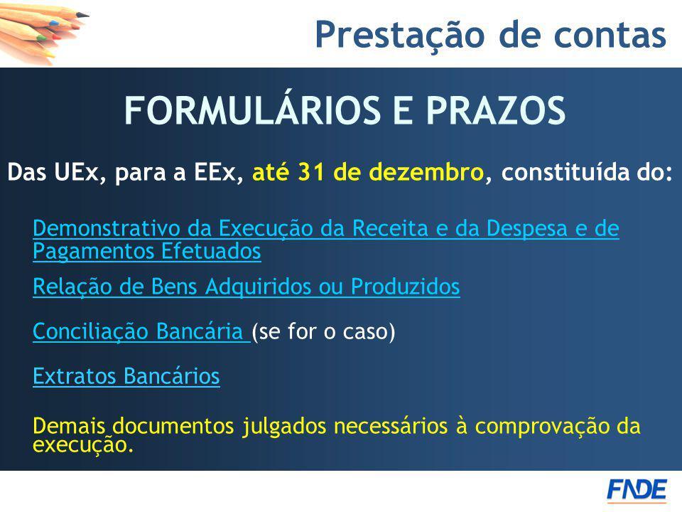FORMULÁRIOS E PRAZOS Prestação de contas