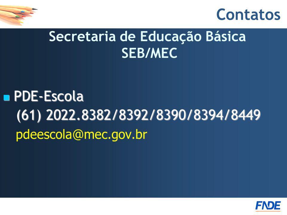 Secretaria de Educação Básica SEB/MEC