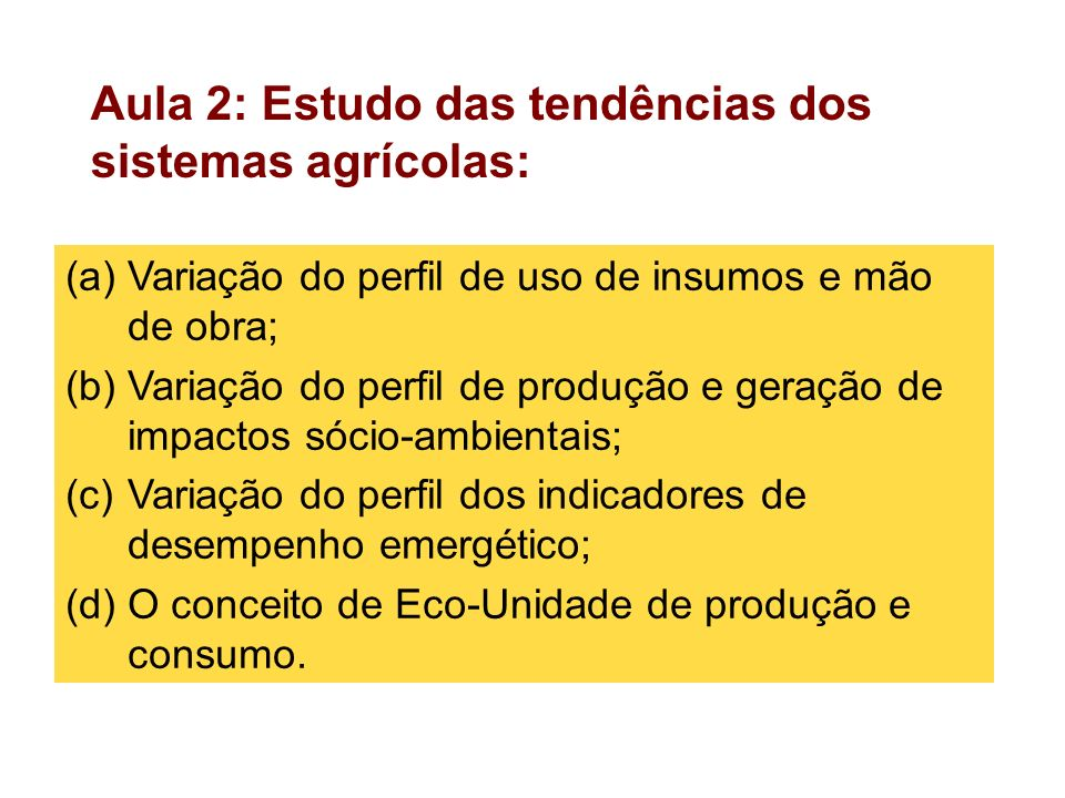Aula 2: Estudo das tendências dos sistemas agrícolas: