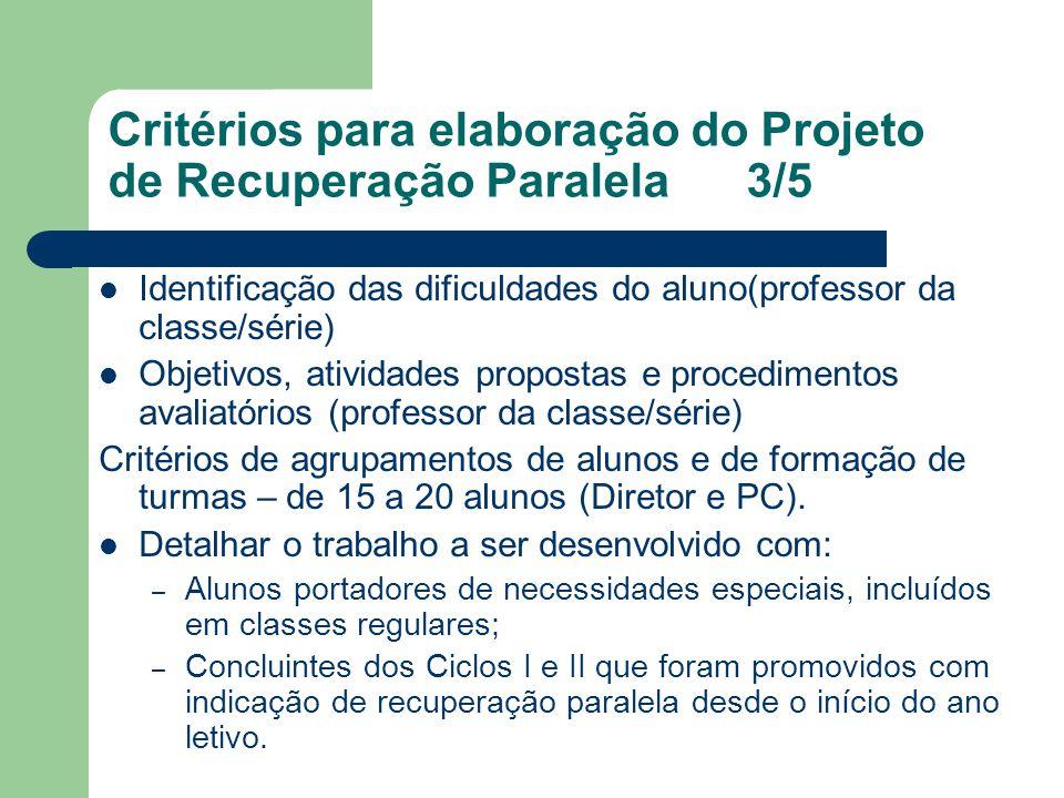 Critérios para elaboração do Projeto de Recuperação Paralela 3/5
