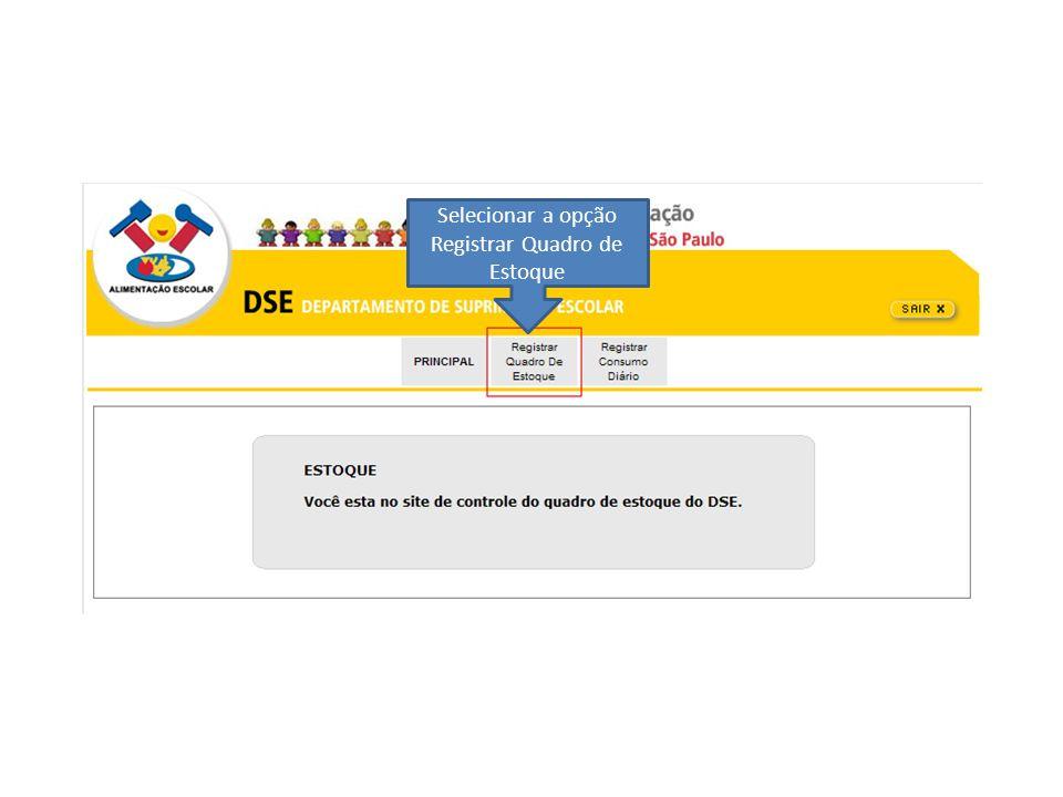 Selecionar a opção Registrar Quadro de Estoque