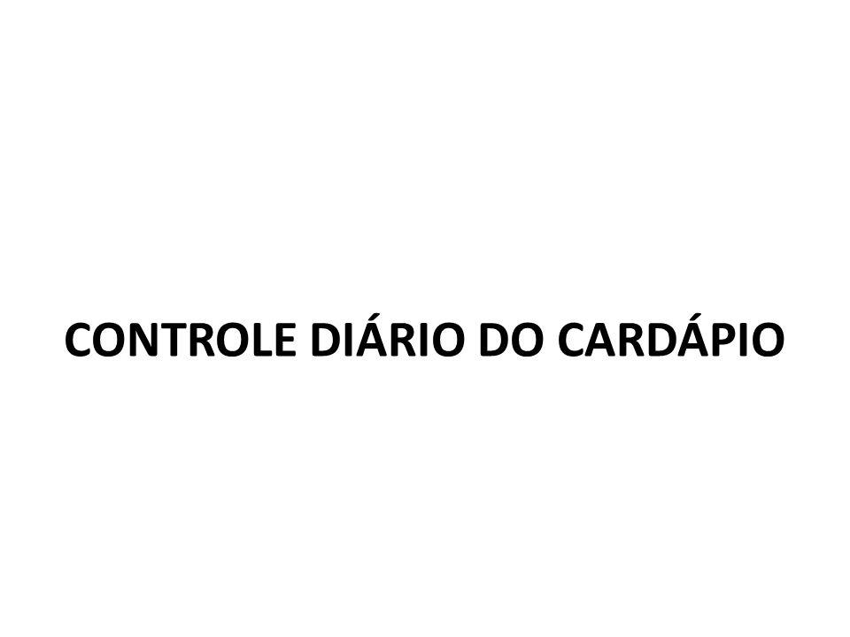 CONTROLE DIÁRIO DO CARDÁPIO