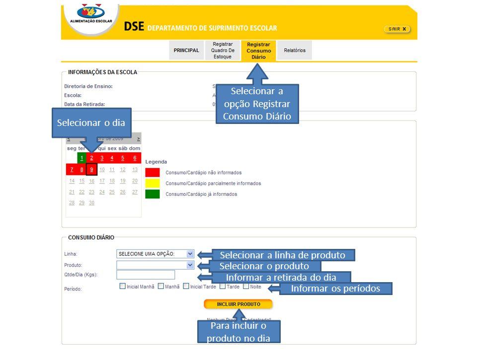 Selecionar a opção Registrar Consumo Diário