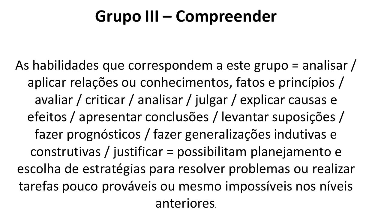 Grupo III – Compreender
