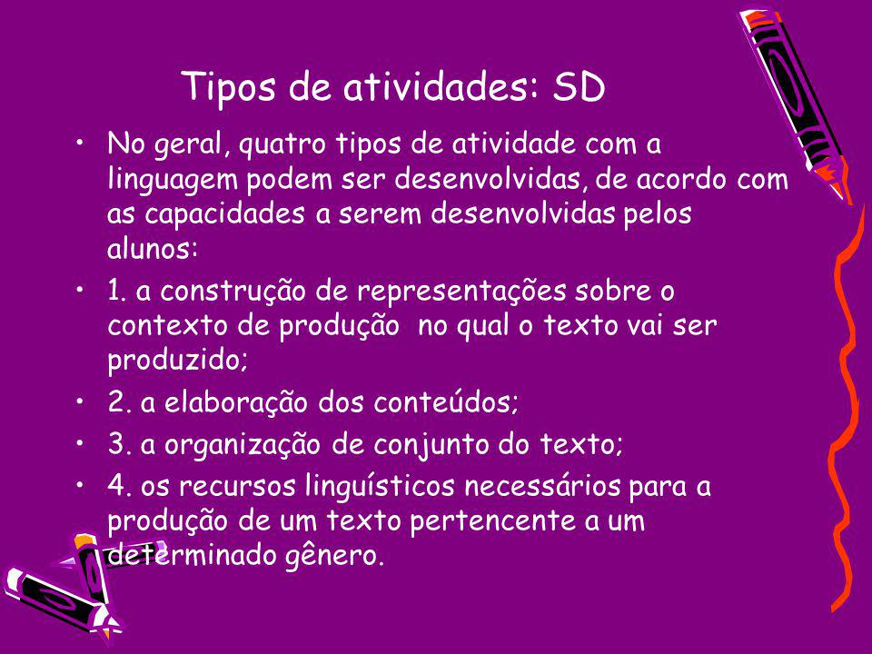 Tipos de atividades: SD
