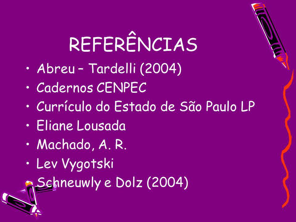 REFERÊNCIAS Abreu – Tardelli (2004) Cadernos CENPEC