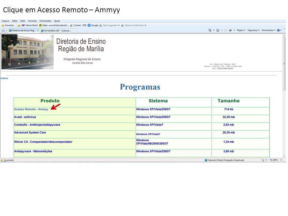 Clique em Acesso Remoto – Ammyy