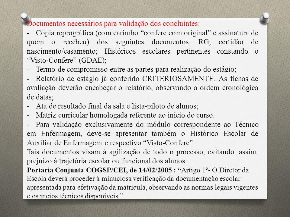 Documentos necessários para validação dos concluintes: