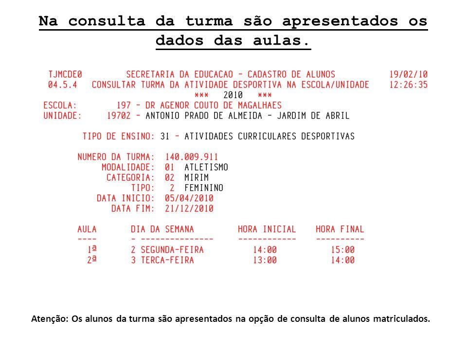 Na consulta da turma são apresentados os dados das aulas.