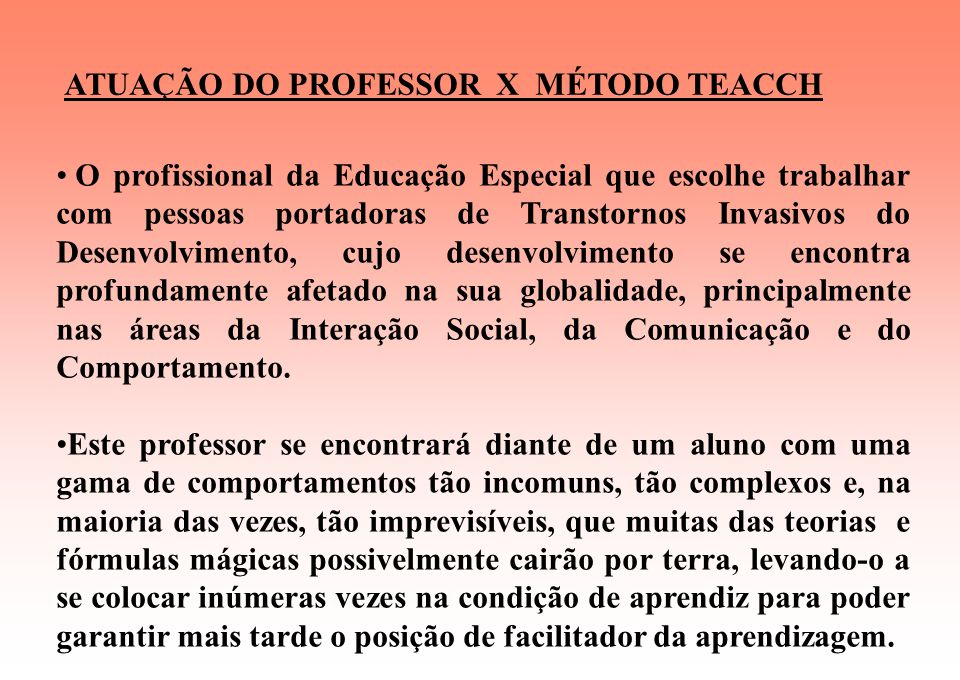 ATUAÇÃO DO PROFESSOR X MÉTODO TEACCH