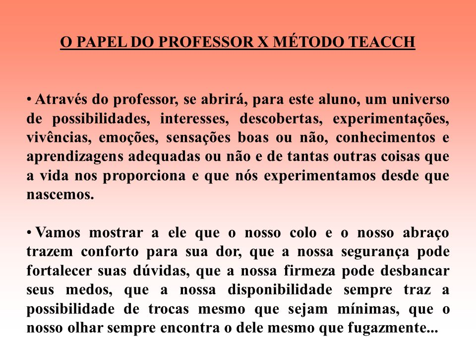 O PAPEL DO PROFESSOR X MÉTODO TEACCH
