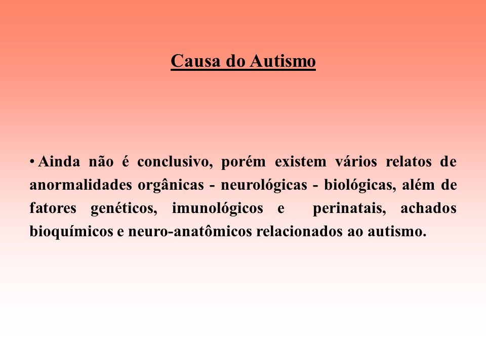 Causa do Autismo