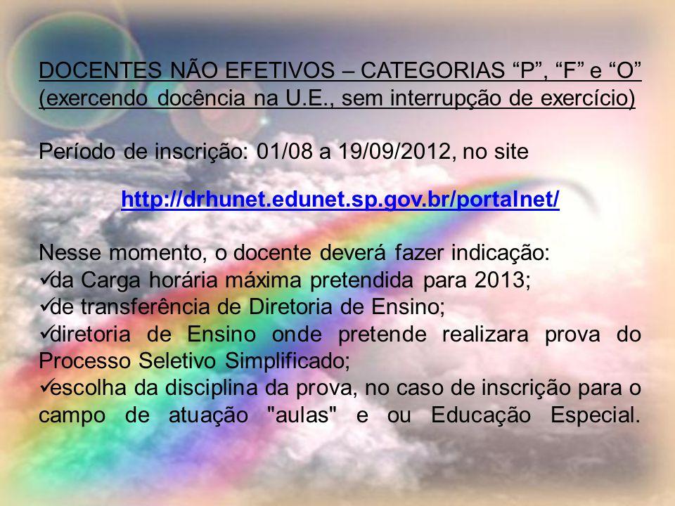 Período de inscrição: 01/08 a 19/09/2012, no site