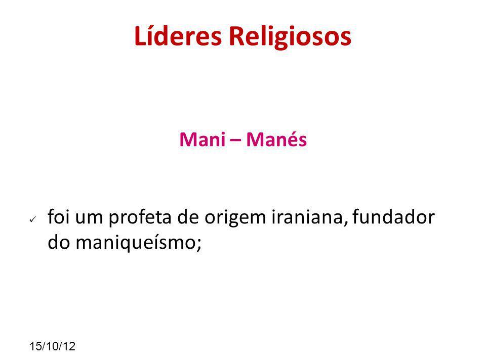 Líderes Religiosos Mani – Manés