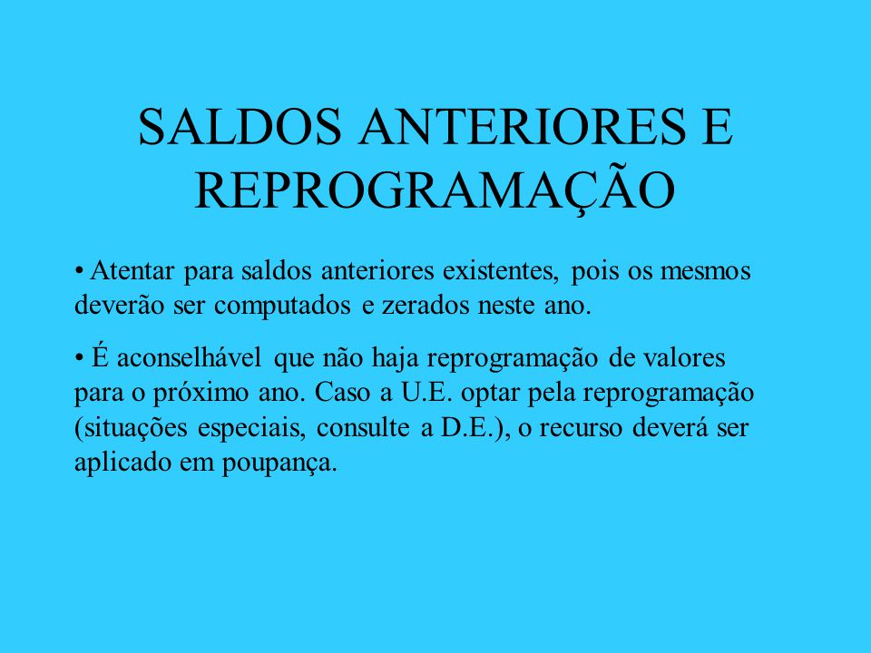 SALDOS ANTERIORES E REPROGRAMAÇÃO