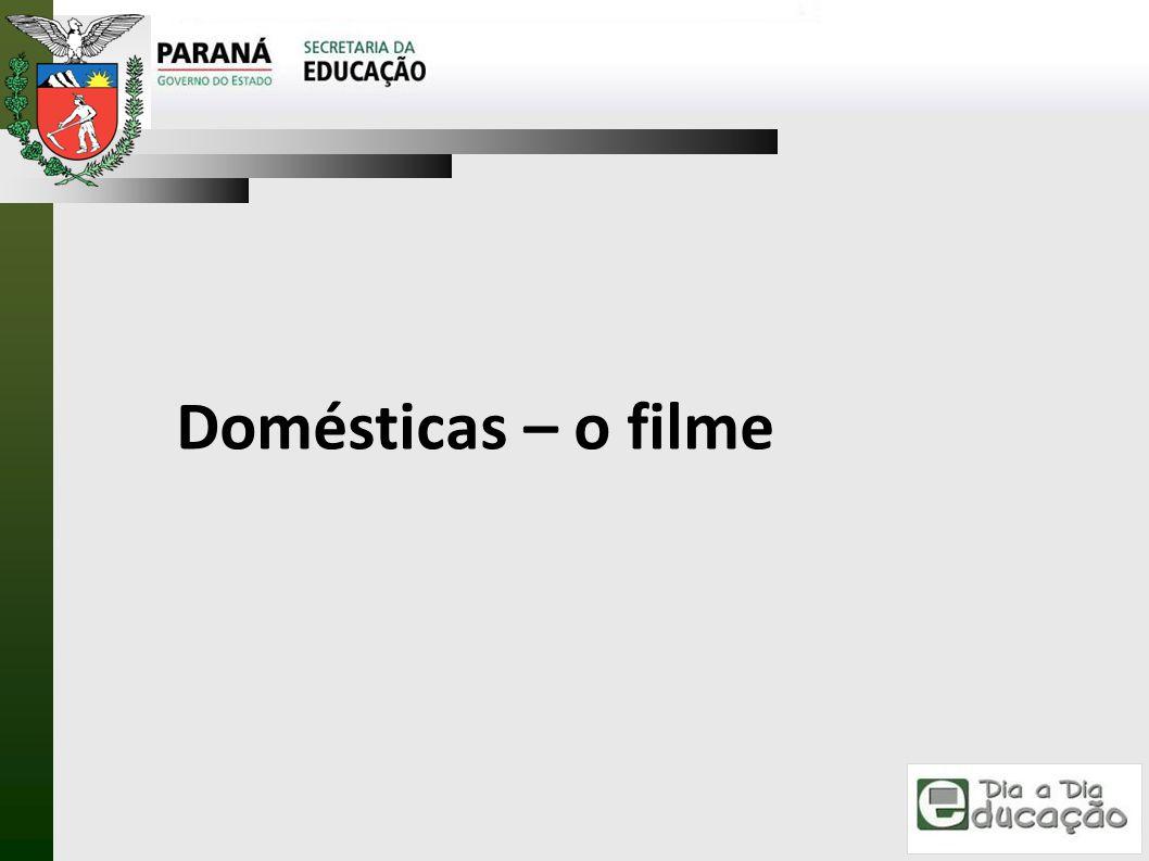 Domésticas – o filme