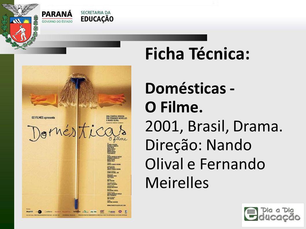 Ficha Técnica: Domésticas - O Filme.
