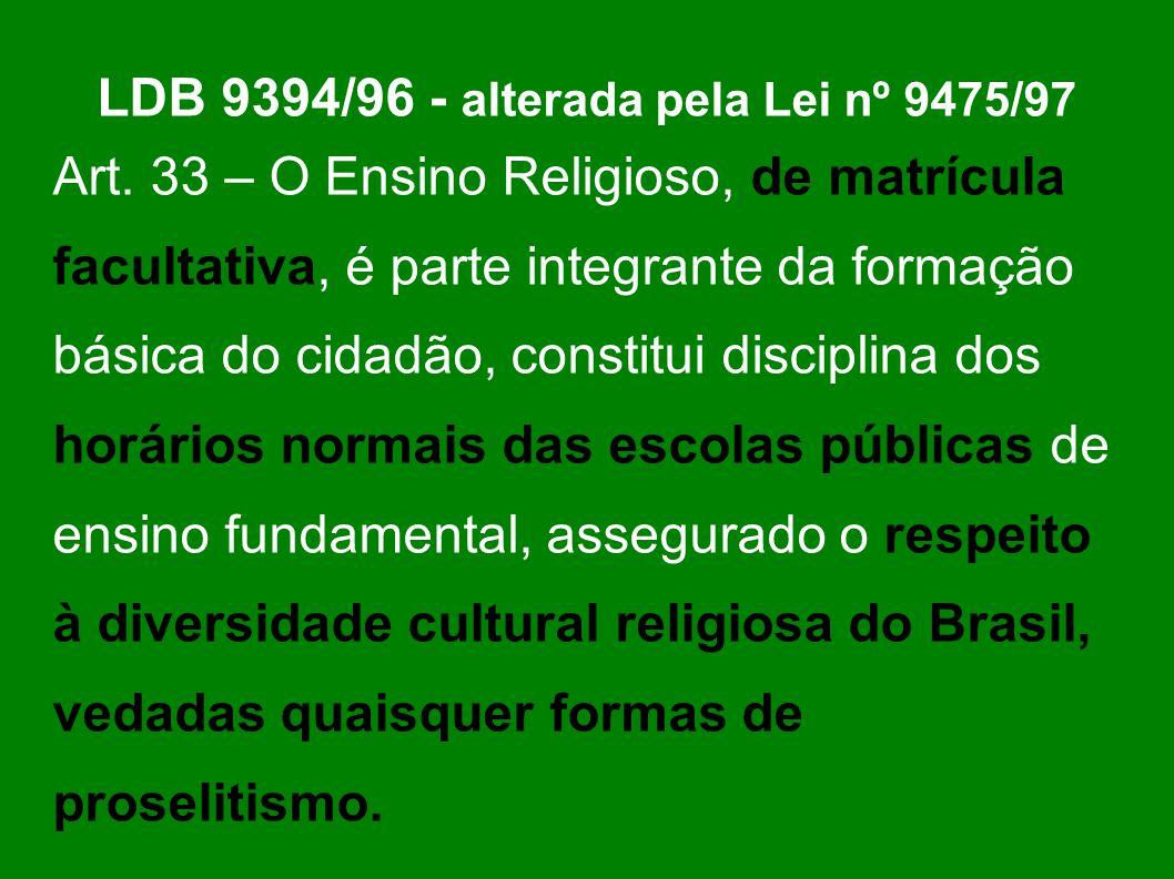 LDB 9394/96 - alterada pela Lei nº 9475/97