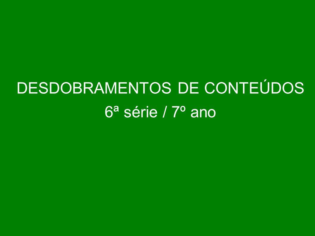 DESDOBRAMENTOS DE CONTEÚDOS