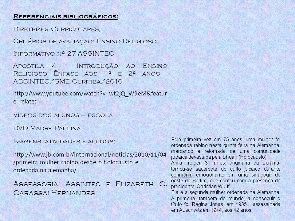 Assessoria: Assintec e Elizabeth C. Carassai Hernandes