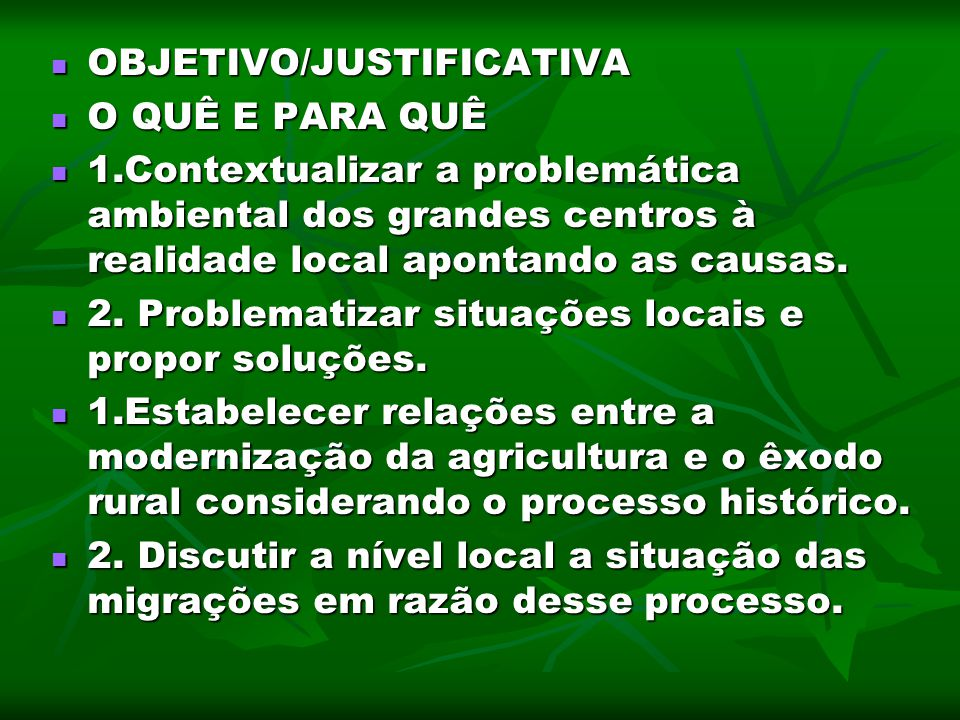 OBJETIVO/JUSTIFICATIVA