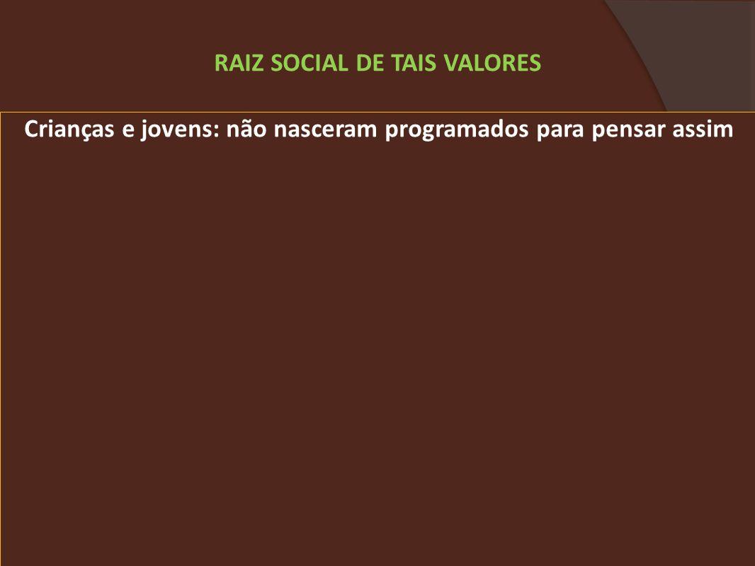 RAIZ SOCIAL DE TAIS VALORES