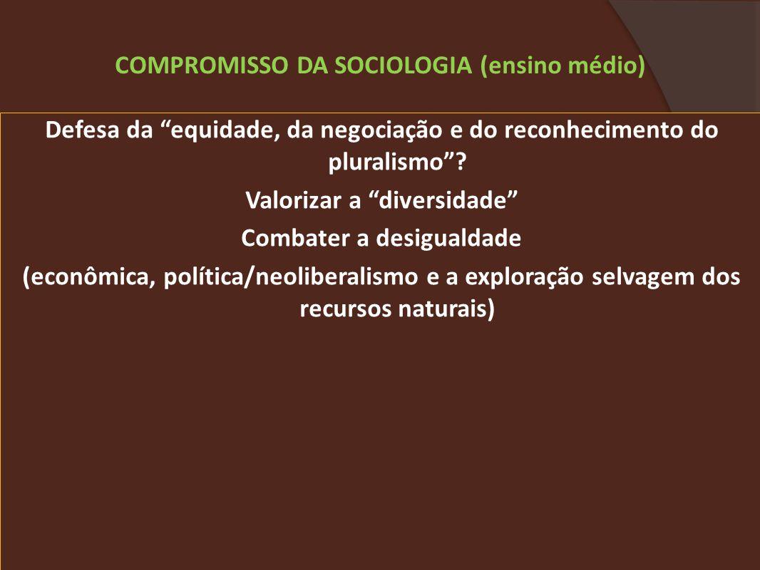 COMPROMISSO DA SOCIOLOGIA (ensino médio)