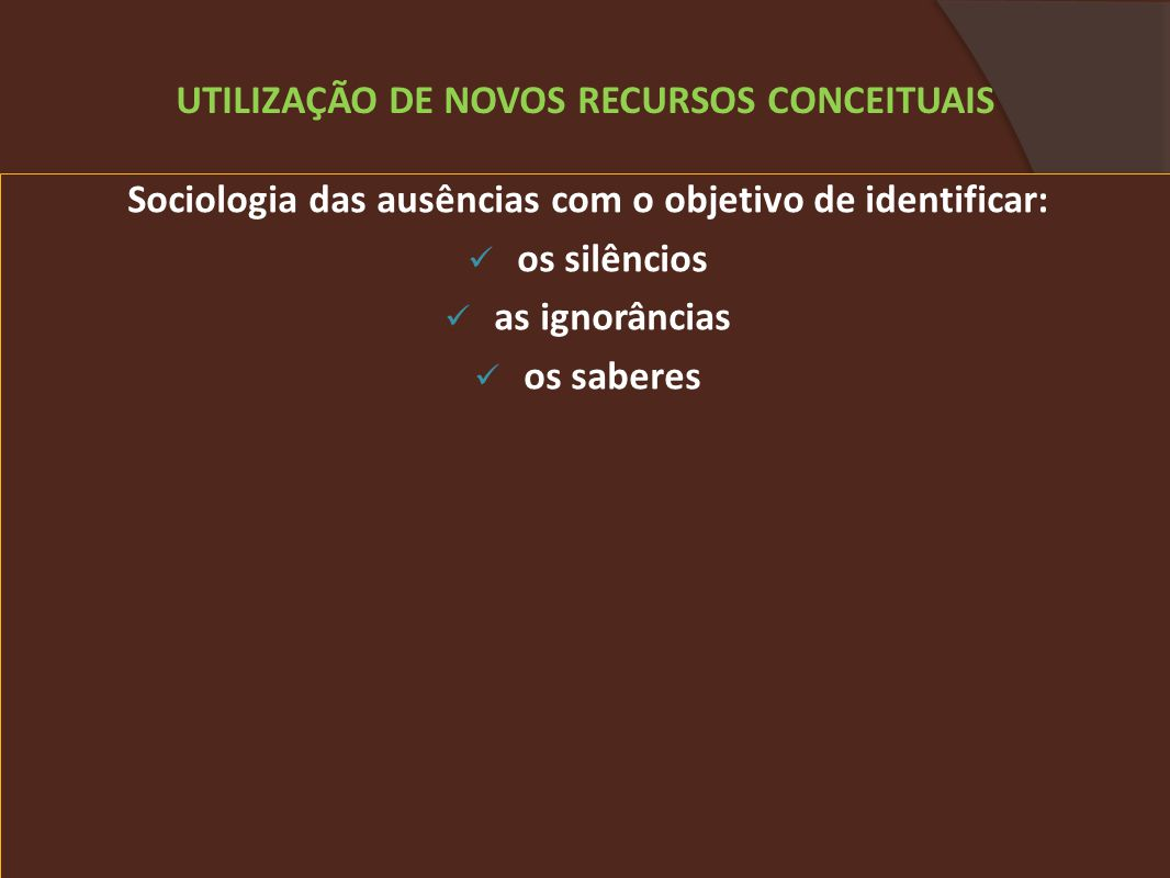 UTILIZAÇÃO DE NOVOS RECURSOS CONCEITUAIS