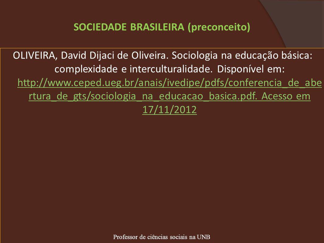 SOCIEDADE BRASILEIRA (preconceito)