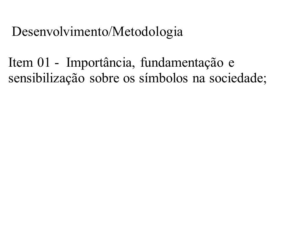 Desenvolvimento/Metodologia