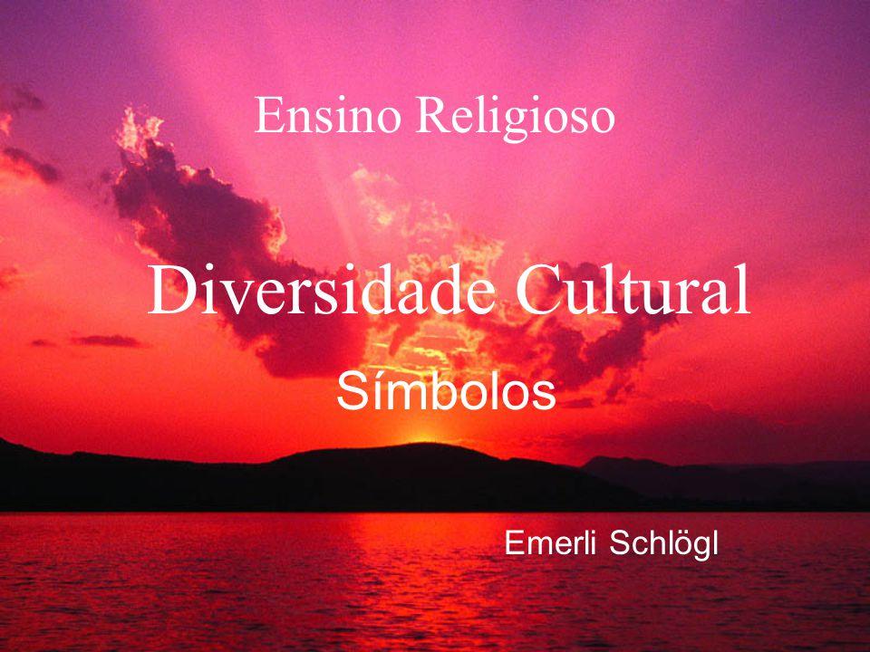 Ensino Religioso Diversidade Cultural Símbolos Emerli Schlögl
